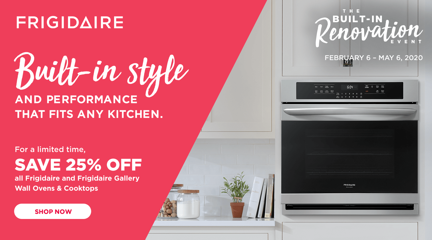 Frigidaire Built-In Renovation Event